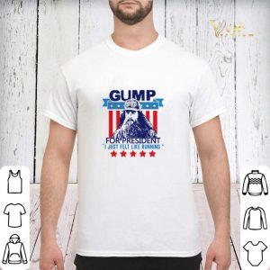 Gump for president I just felt like running shirt sweater 2