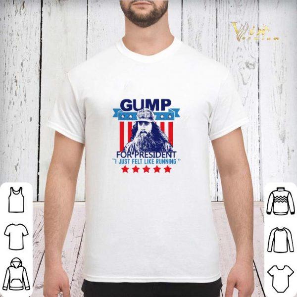 Gump for president I just felt like running shirt sweater