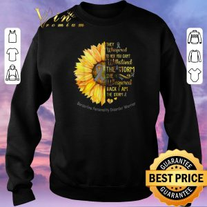 Hot Borderline Personality Disorder Warrior Breast cancer Sunflower shirt sweater 2