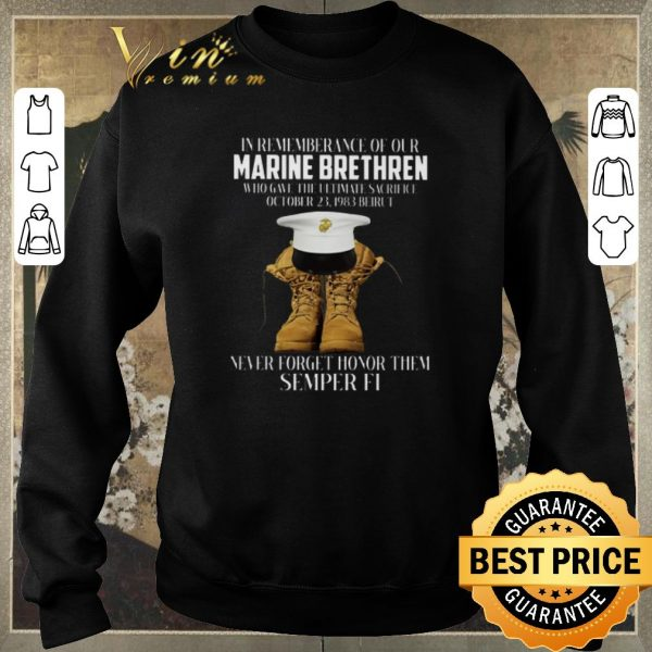 Hot In rememberance of our Marine Brethren never forget honor them Semper Fi shirt sweater