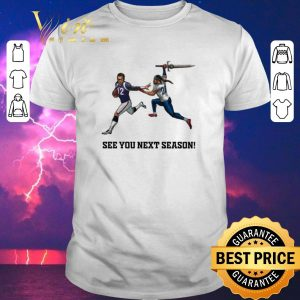 Hot See You Next Season Tom Brady 12 New England Patriots shirt sweater