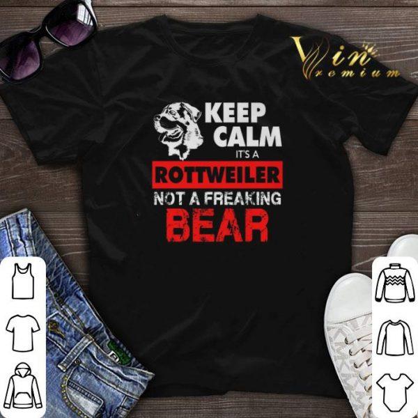 Keep calm it's a Rottweiler not a freaking bear shirt sweater