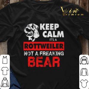 Keep calm it's a Rottweiler not a freaking bear shirt sweater 2
