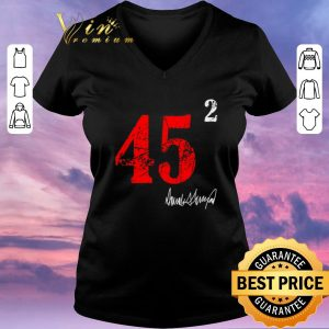 Nice 45 squared 2 Donald Trump signature shirt sweater 1
