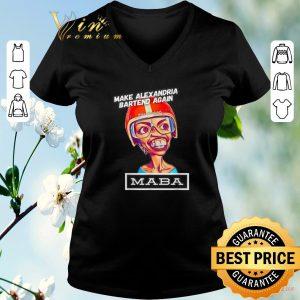Nice Make Alexandria Bartend again theunitedspot Maba shirt sweater 1