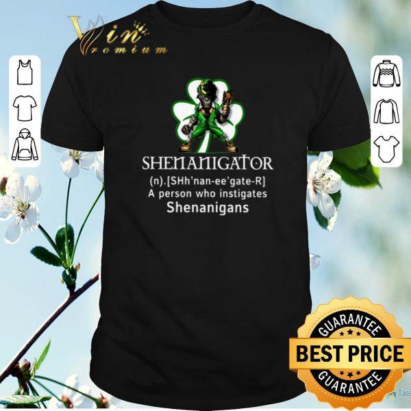 Nice Shenanigator a person who instigates shenanigans St Patricks day shirt sweater