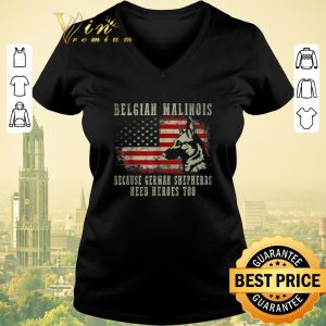 Official Belgian Malinois German Shepherd Need Hero Too American Flag shirt sweater 1