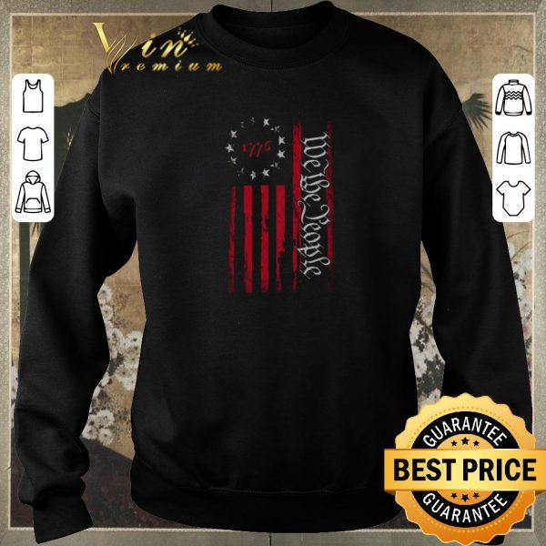 Official We The People Betsy Ross flag 1776 shirt sweater