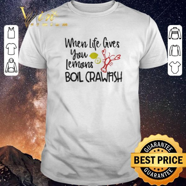 Official When life gives you lemons boil crawfish shirt sweater