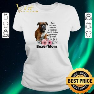 Original Boxer mom any woman can be a mother but it takes someone special shirt sweater 1