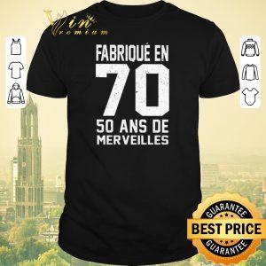 Premium Fabrique en 70 50 ans de merveilles shirt sweater