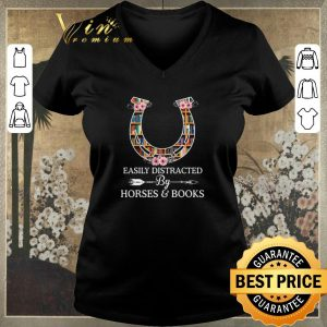 Premium Horseshoe Easily distracted by horses & books shirt sweater 1