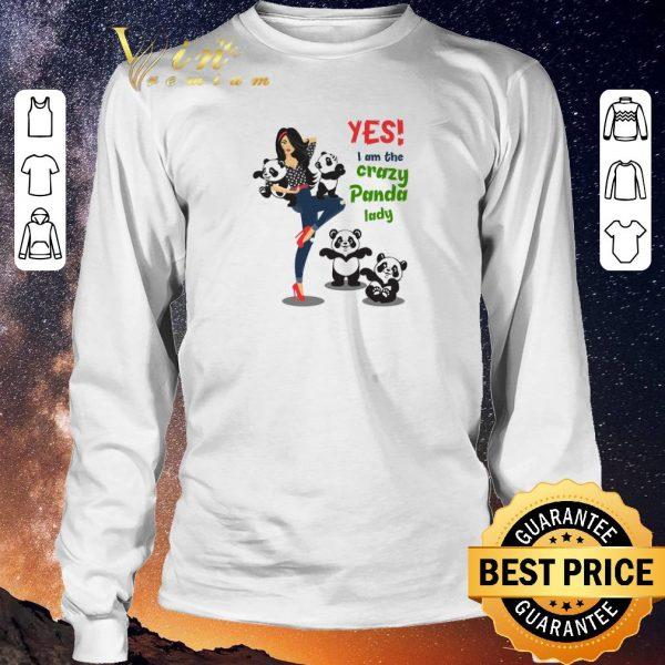 Premium Yes i am the crazy panda lady shirt sweater