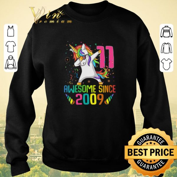 Pretty Awesome Since 2009 11 Years Old 11th Birthday Unicorn Dabbing shirt sweater