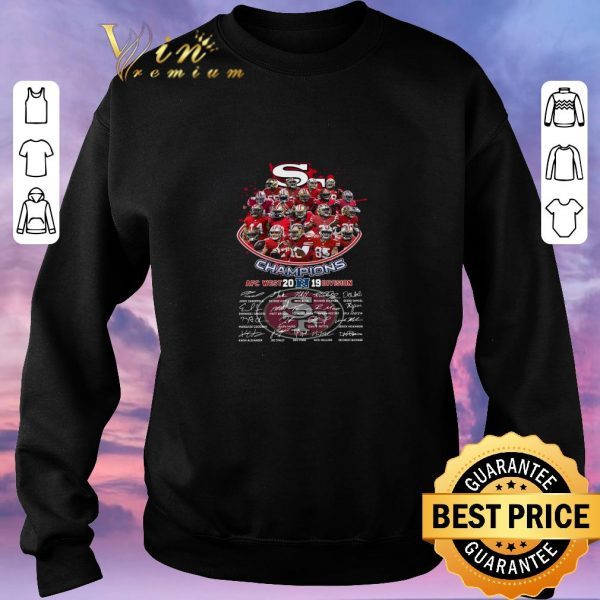 Pretty San Francisco 49ers Champions Afc West 2019 Division Players Signatures shirt sweater