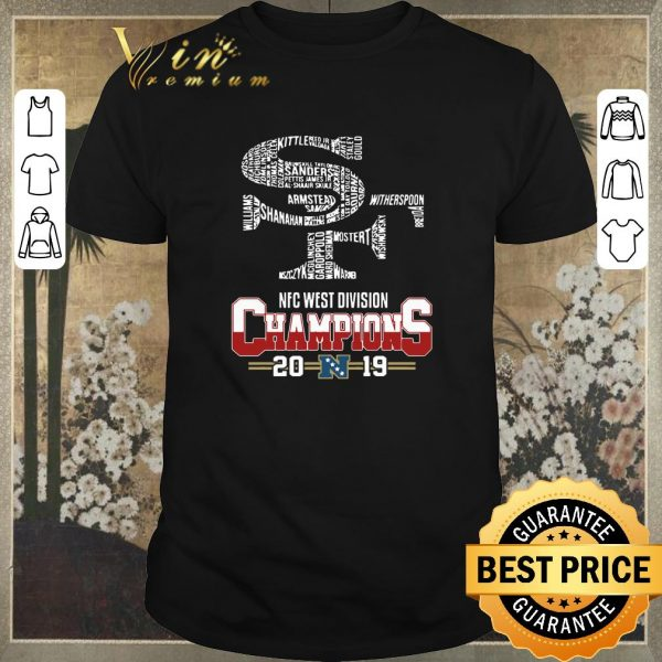 Pretty San Francisco 49ers List Name Nfc West Division Champions 2019 shirt sweater