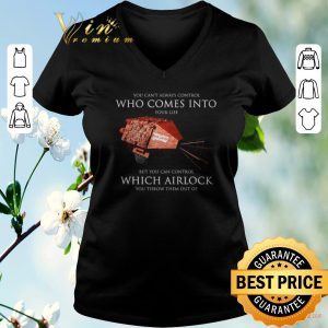 Pretty You can't always control who comes into Red Dwarf which Airlock shirt sweater 1