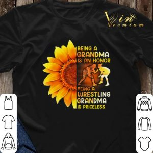 Sunflower being a grandma is a honor wrestling grandma priceless shirt sweater 2