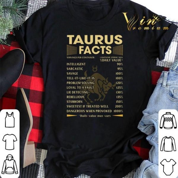 Taurus facts intelligent sarcastic savage tell it like it is shirt sweater