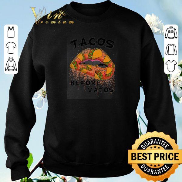 Top Lips tacos before vatos shirt sweater