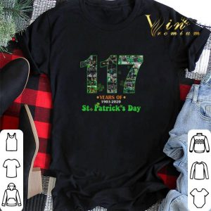 117 Years Of 1903 2020 St. Patrick's Day shirt sweater