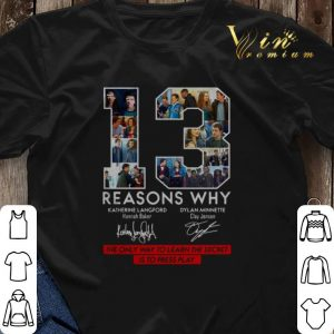 13 Reasons Why Signed The Only Way To Learn The Secret is to Press Play shirt sweater 2