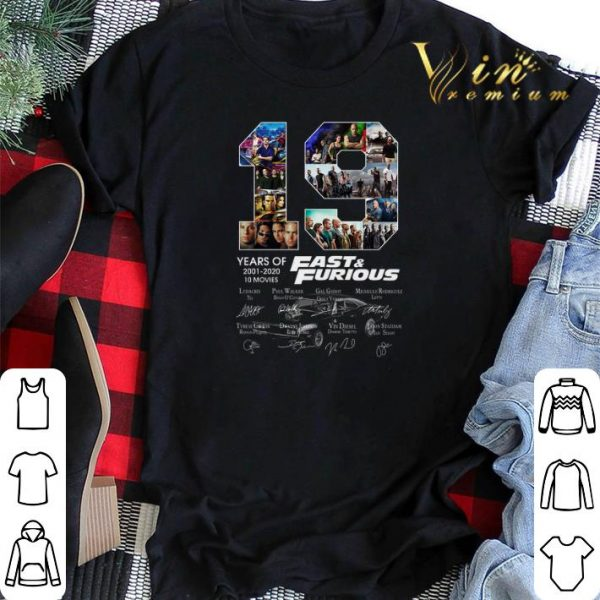 19 years of Fast & Furious 2001 2020 10 movies signatures shirt sweater