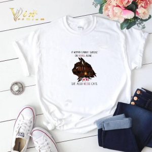 A woman cannot survive on books alone she also needs cats shirt sweater