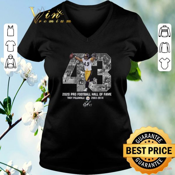Awesome 43 Troy Polamalu 2020 Pro Football Hall Of Fame Steelers signed shirt sweater