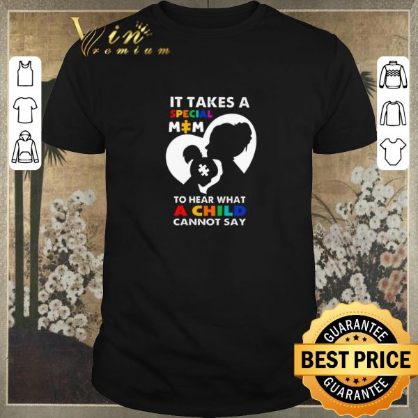 Awesome It takes a special mom to hear what a child cannot say LGBT shirt sweater