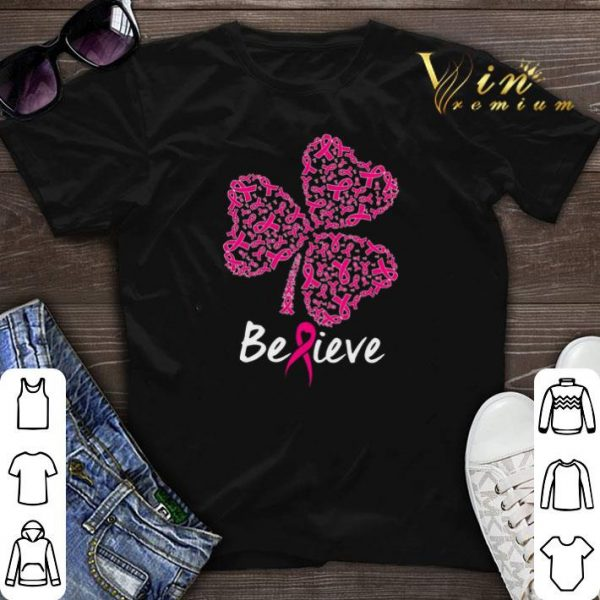 Breast Cancer Awareness believe St. Patrick's day shirt sweater