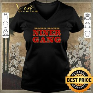 Funny Bang Bang Niner Gang 2020 San Francisco 49ers shirt sweater