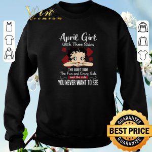 Funny Betty Boop April girl with three sides the quiet side the fun shirt sweater 2