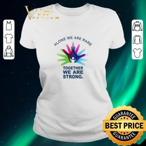 Hot Alone we are rare together we are strong Rare Disease Day shirt sweater 1