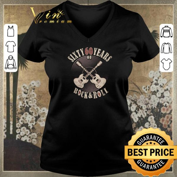 Hot Sixty 60 years of Rock & Roll 60th Birthday shirt sweater