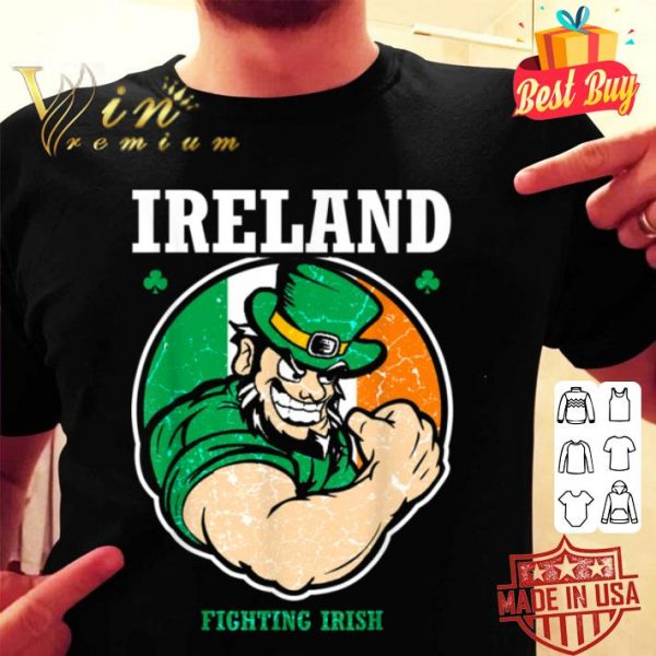 Irish Ireland Fighting Flag Saint Patrick's Day Funny Gift shirt