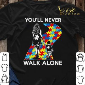 Mother and son You'll never walk alone Autism road shirt sweater 2