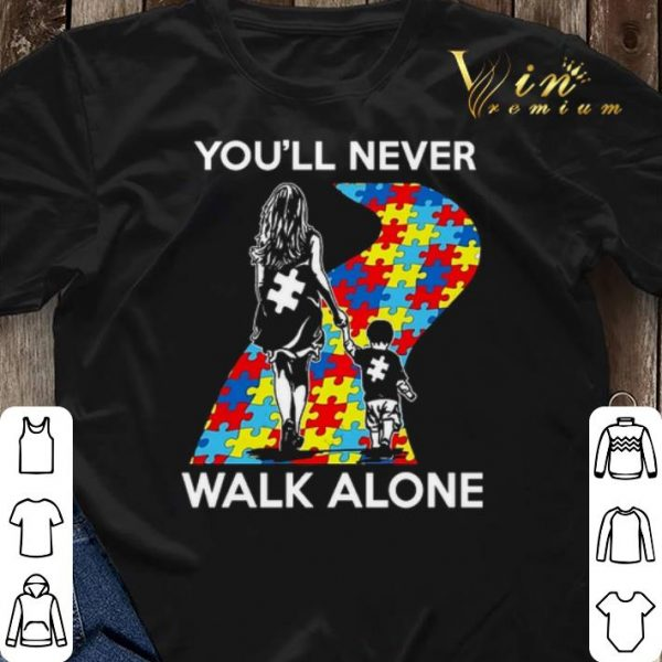 Mother and son You'll never walk alone Autism road shirt sweater