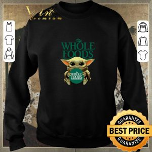 Official Baby Yoda Hug Whole Foods Market Star Wars shirt sweater 2