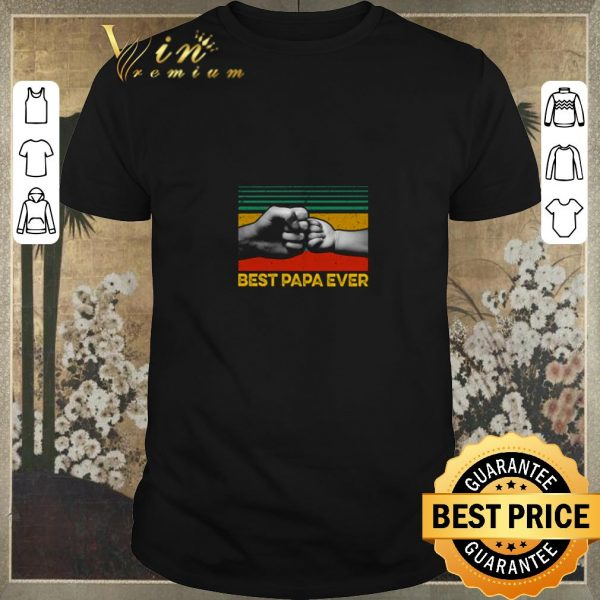 Official Best Papa ever vintage shirt