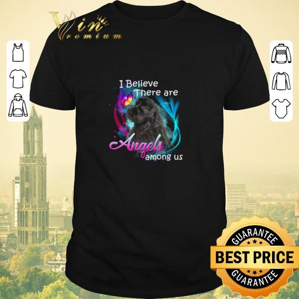 Original American Cocker Spaniel I believe there are angels among us shirt