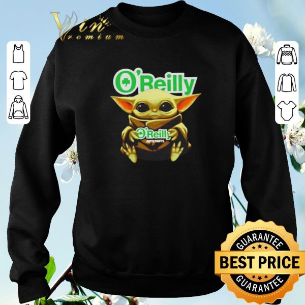 Premium Star Wars Baby Yoda Hug O'Reilly Auto Parts shirt sweater