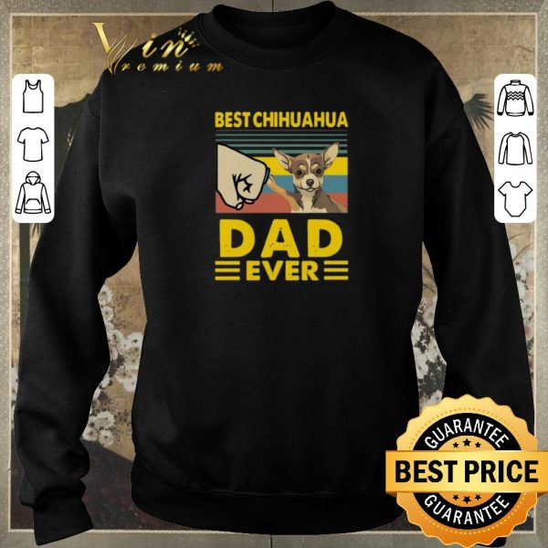 Pretty Best Chihuahua dad ever vintage shirt sweater