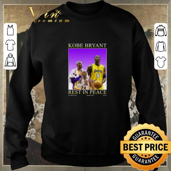 Pretty RIP Kobe Bryant rest in peace we miss you thank you goat Lakers shirt sweater