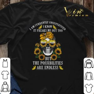 Skull Sunflowers i am currently unsupervised i know it freaks me shirt sweater 2