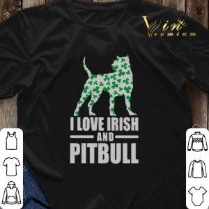 St. Patrick's day I love Irish and Pitbull shirt sweater 2