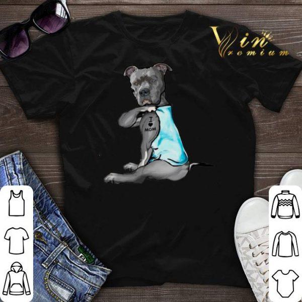 Strong Pitbull i love mom tattoo shirt sweater