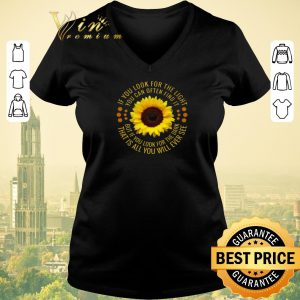 Top Sunflower if you look for the light you can often find it shirt sweater