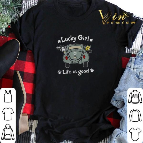 Volkswagen Lucky Girl life is good shirt sweater