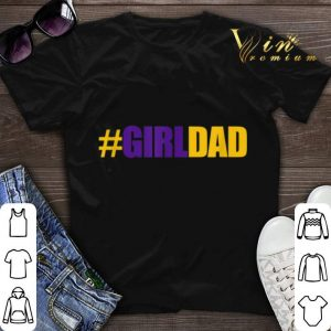 #girldad Father Of Daughters 8 24 Kobe Bryant shirt sweater